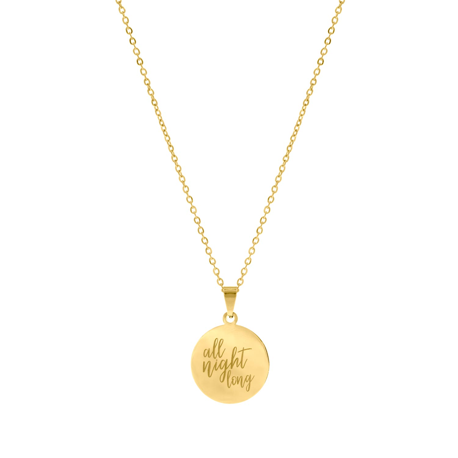 Gouden quote ketting all night long